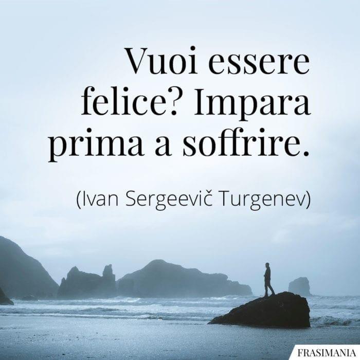 Frasi felice soffrire Turgenev