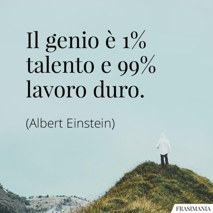 Frasi genio talento lavoro Einstein