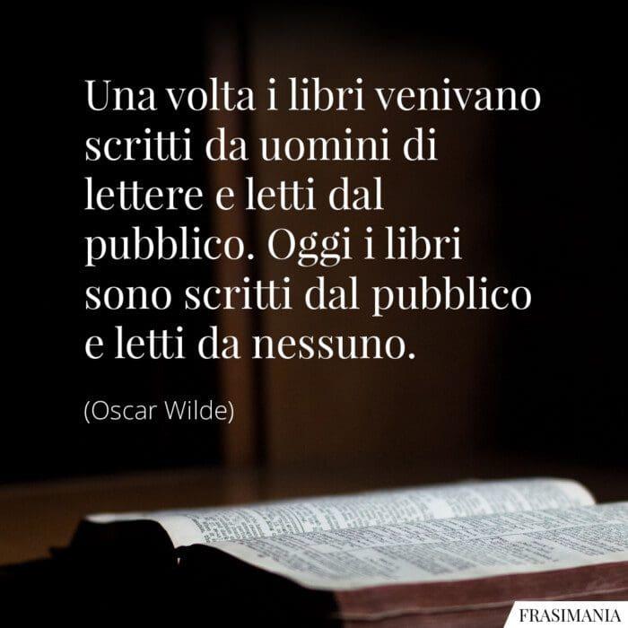 Frasi libri scritti pubblico Wilde