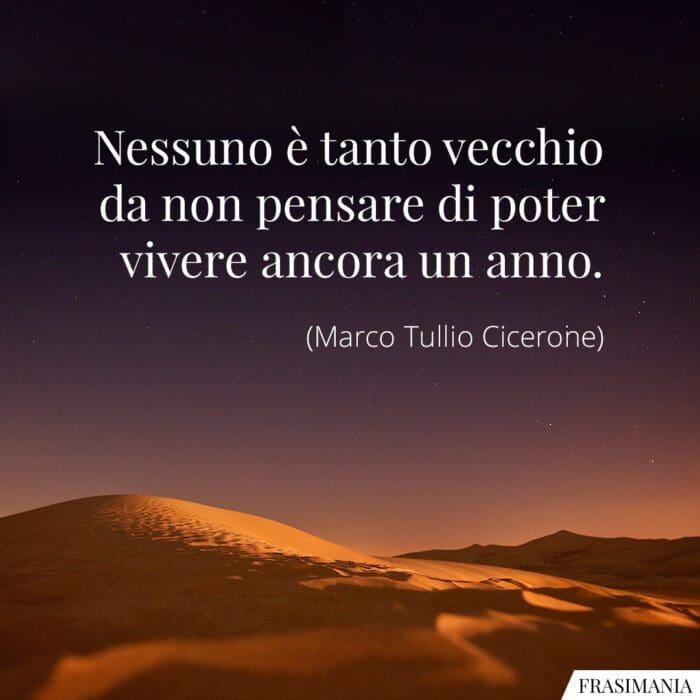 Frasi vecchio vivere ancora Cicerone