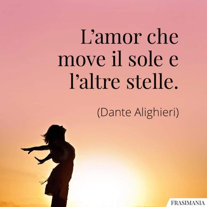 Frasi amore sole stelle Dante