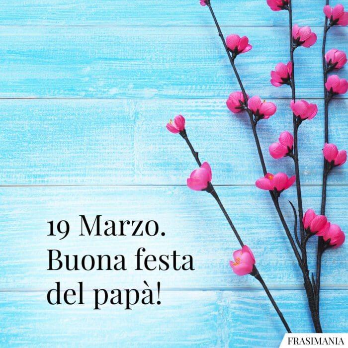 Frasi auguri festa Papà buona marzo
