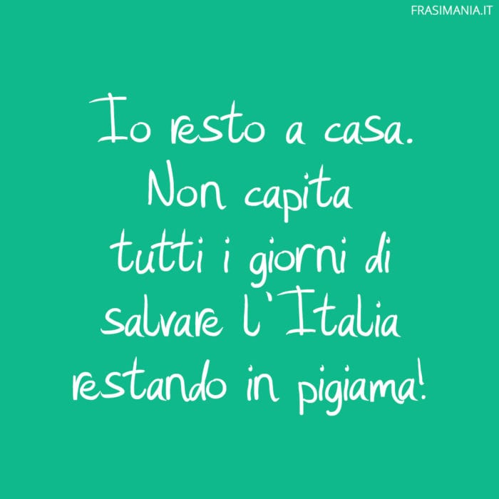 Frasi Coronavirus divertenti salvare Italia
