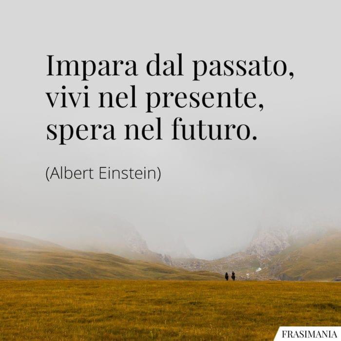 Frasi passato presente futuro Einstein