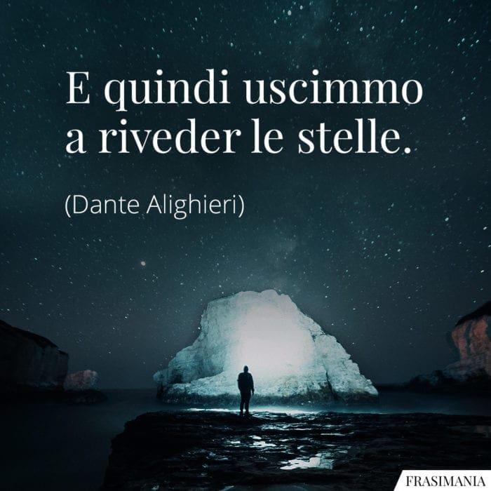 Frasi uscimmo riveder stelle Dante Alighieri