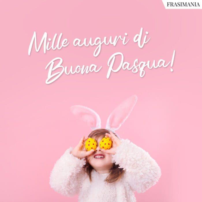 Frasi auguri buona Pasqua mille