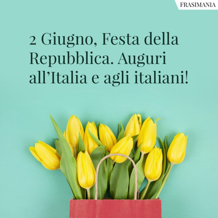 2 giugno festa repubblica auguri italiani