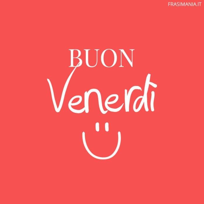 Buon Venerdì smile