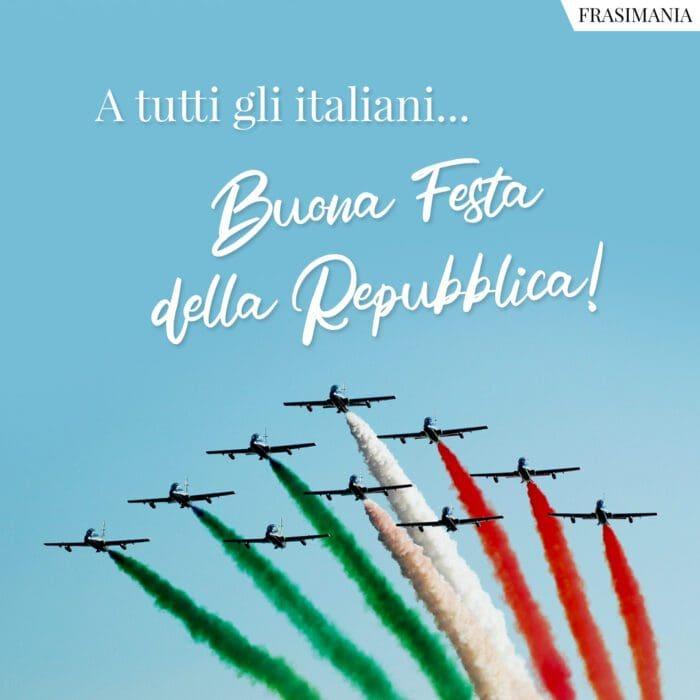 Buona festa repubblica 2 giugno italiani