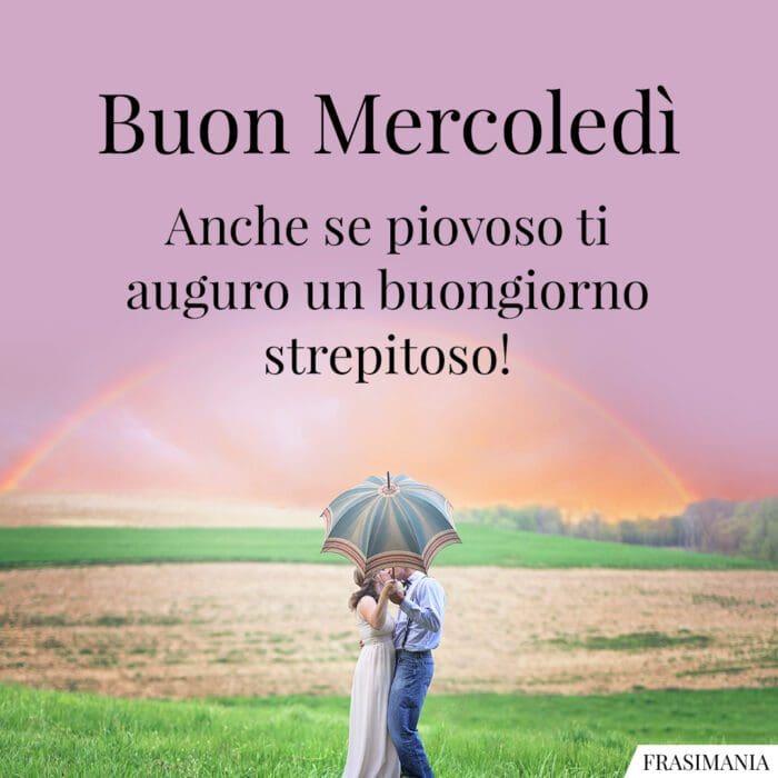 Buongiorno buon mercoledì piovoso