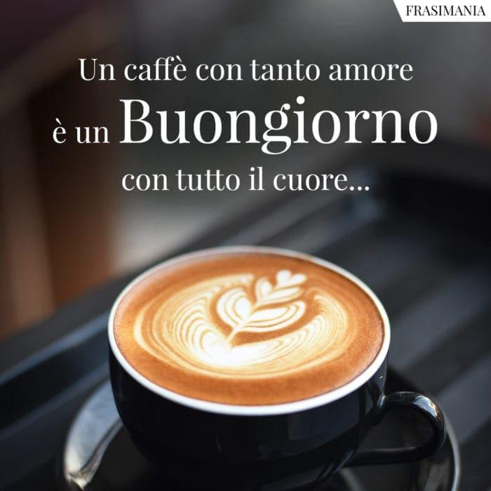 Buongiorno caffè amore