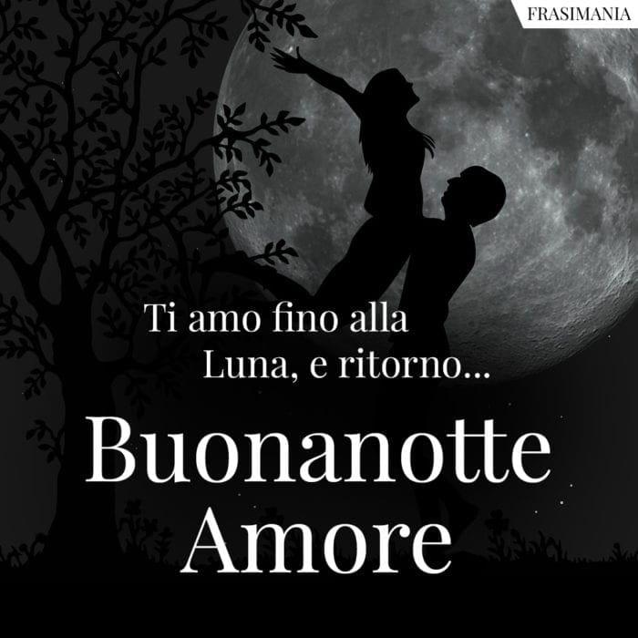 Buonanotte Amore Luna ritorno