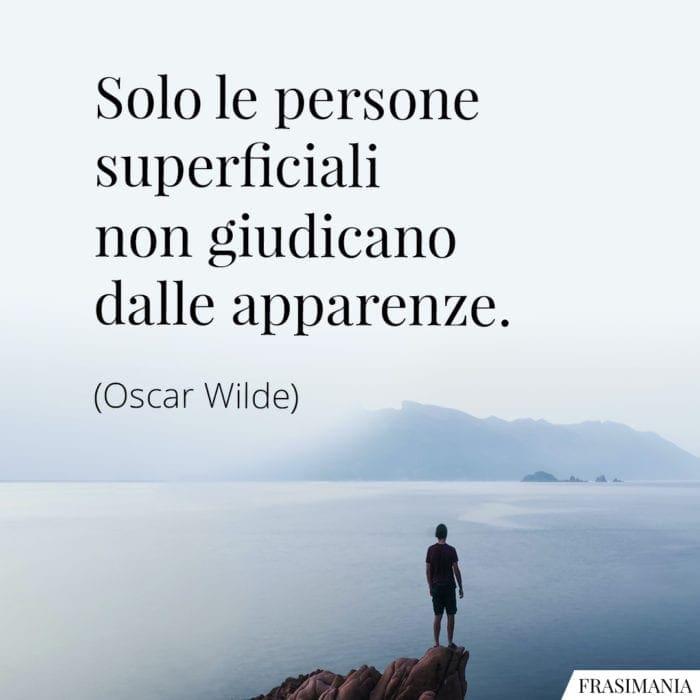 Frasi persone superficiali apparenze Wilde