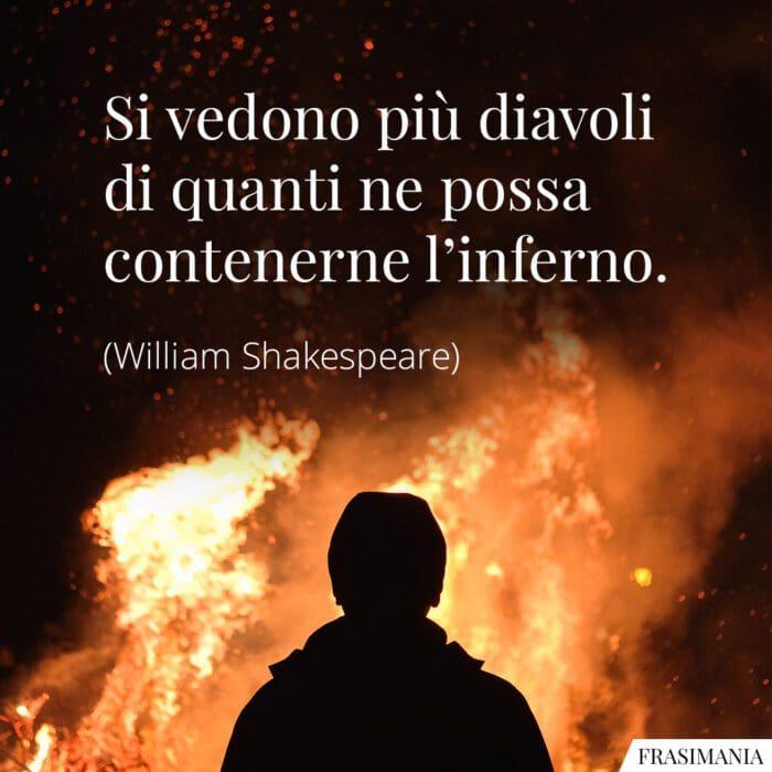 Frasi diavoli inferno Shakespeare