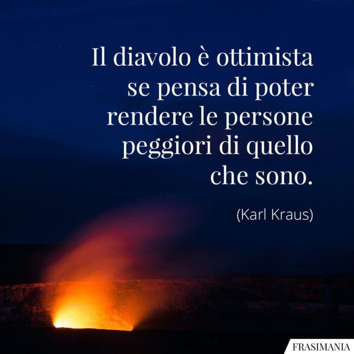 Frasi diavolo ottimista persone Kraus