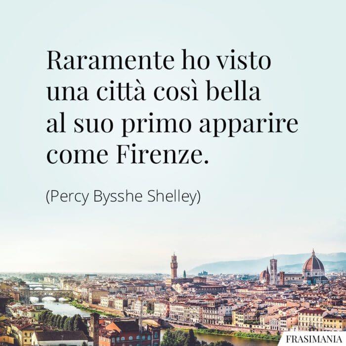 Frasi bella Firenze Shelley