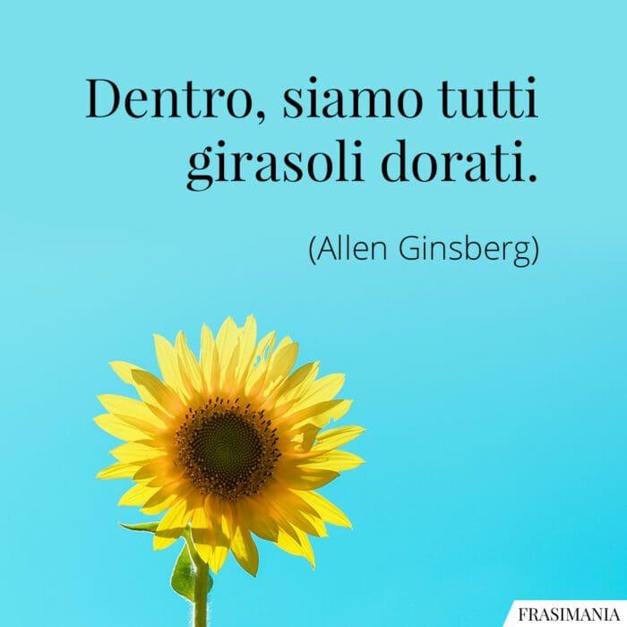 Frasi girasoli dorati Ginsberg