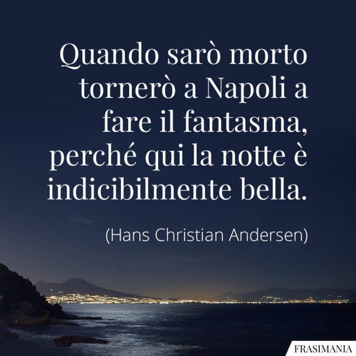 Frasi Napoli notte belle Andersen