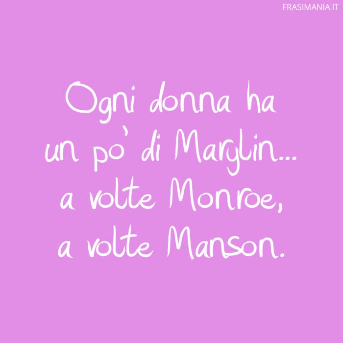 Frasi Marylin Monroe Manson
