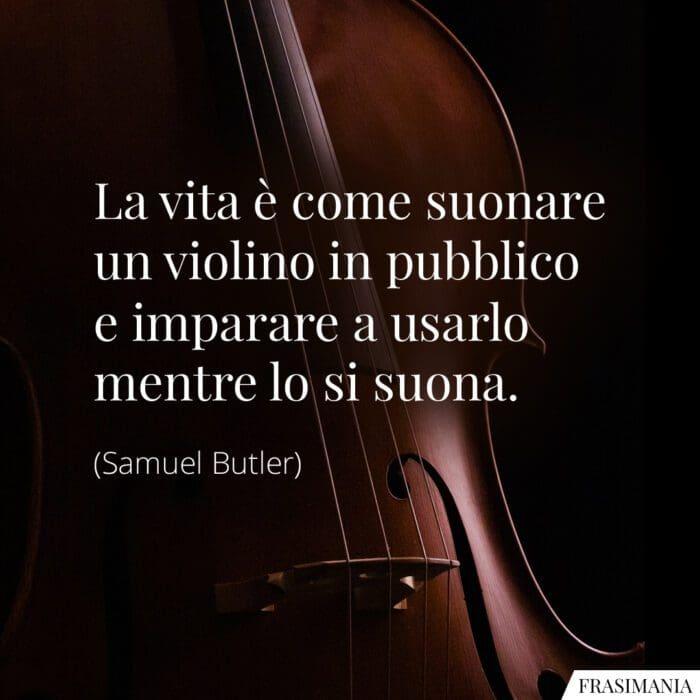 Frasi vita violino Butler