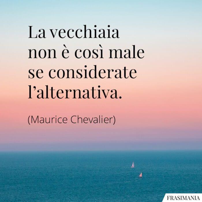 Frasi vecchiaia alternativa Chevalier