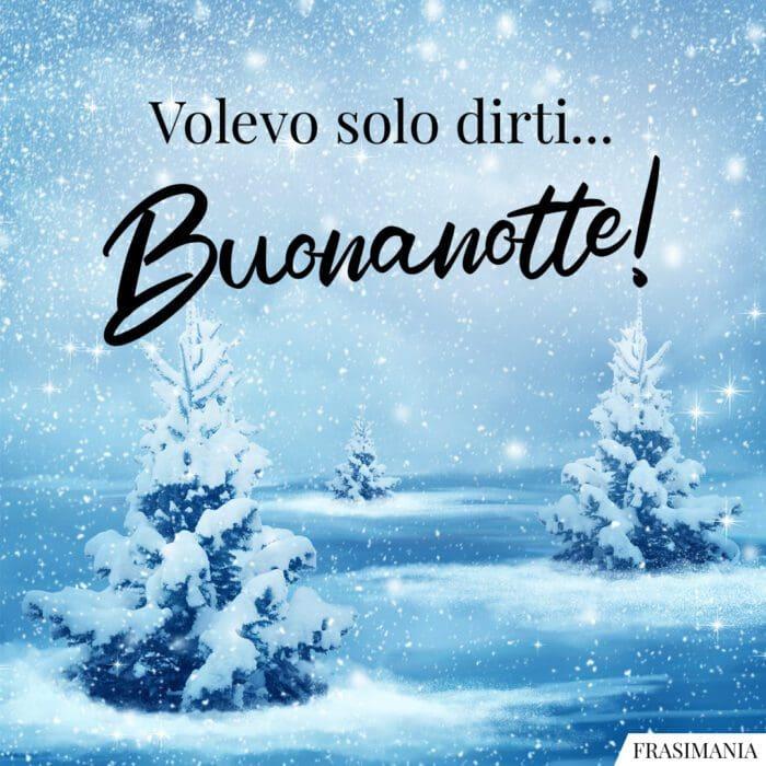 Buonanotte natalizia dirti