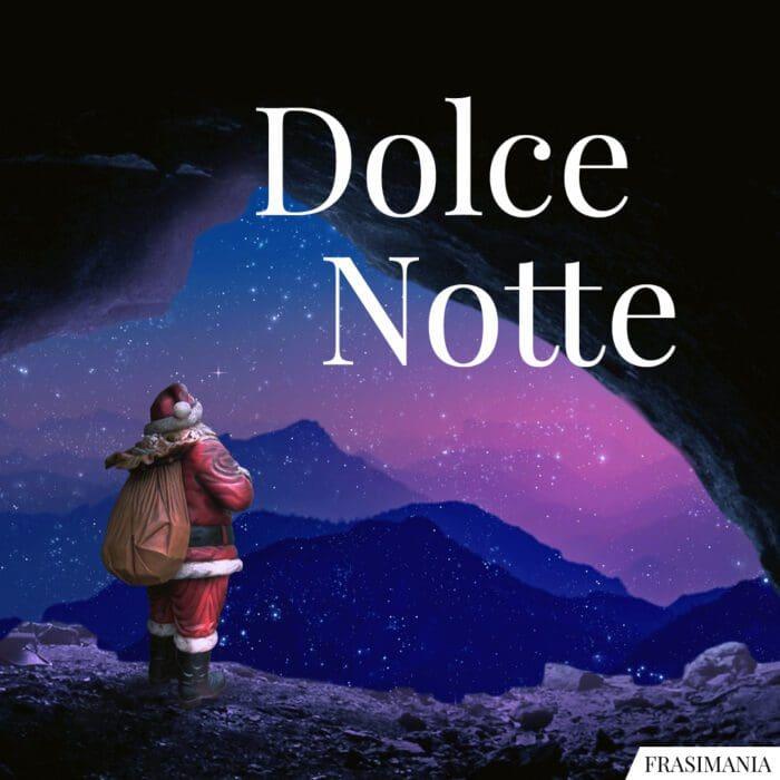 Buonanotte natalizia dolce notte