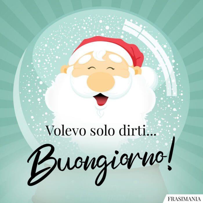 Buongiorno natalizio dirti