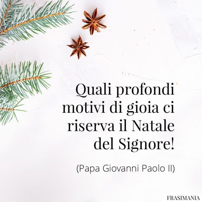 Frasi gioia Natale Signore Giovanni Paolo