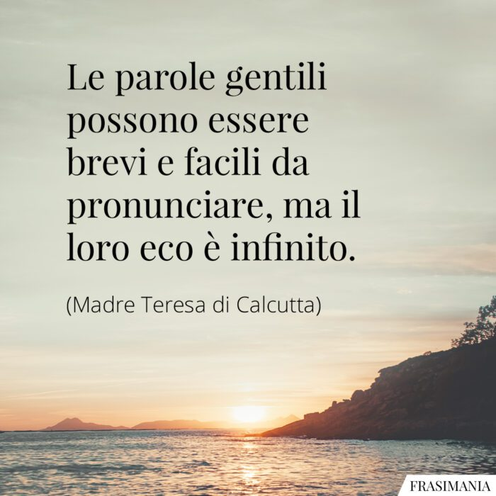 Frasi parole gentili Madre Teresa