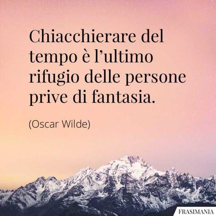 Frasi tempo fantasia Wilde