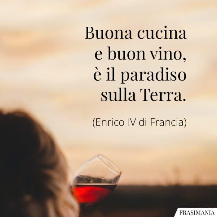 frasi cucina vino paradiso Terra Enrico