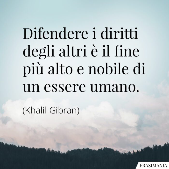 Frasi diritti altri Gibran