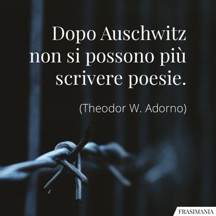 Frasi dopo Auschwitz poesie Adorno