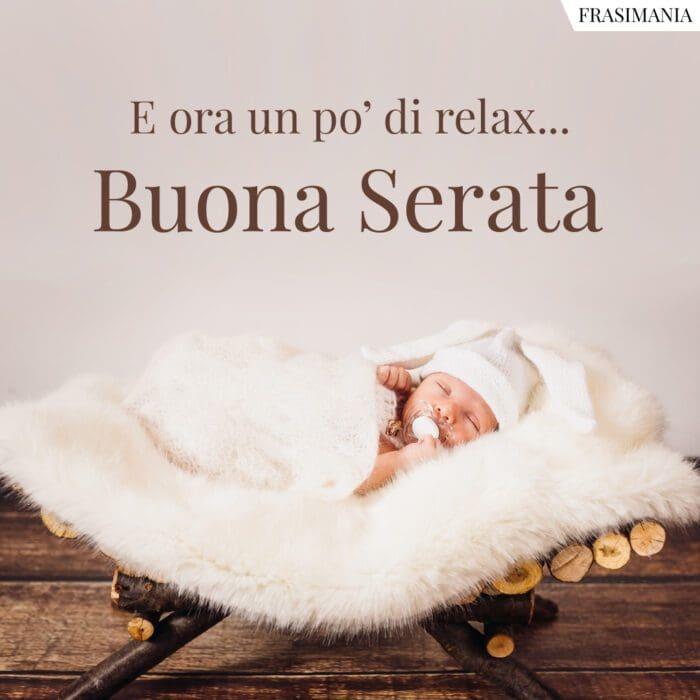 Buona serata relax