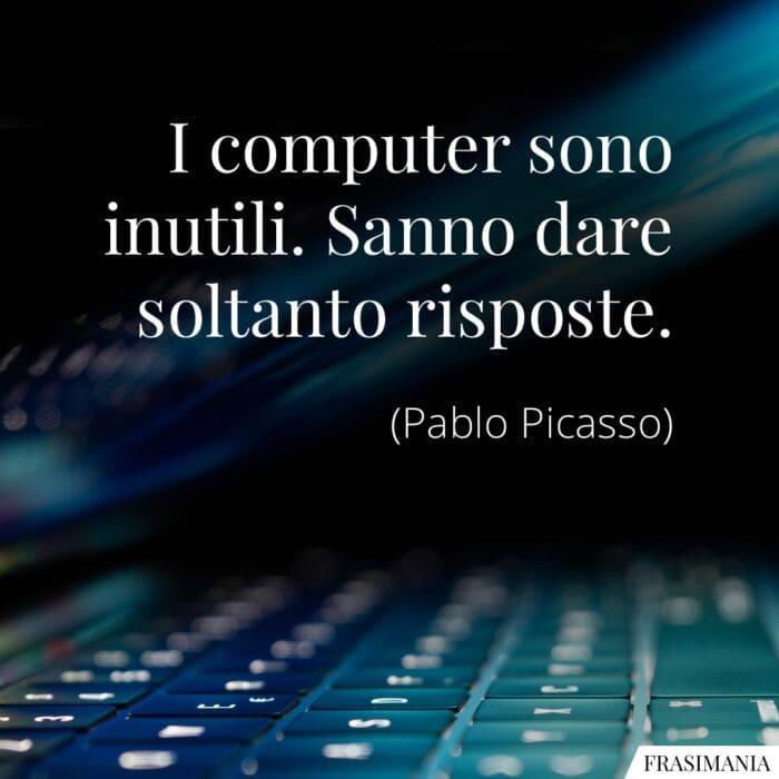 Frasi computer risposte Picasso