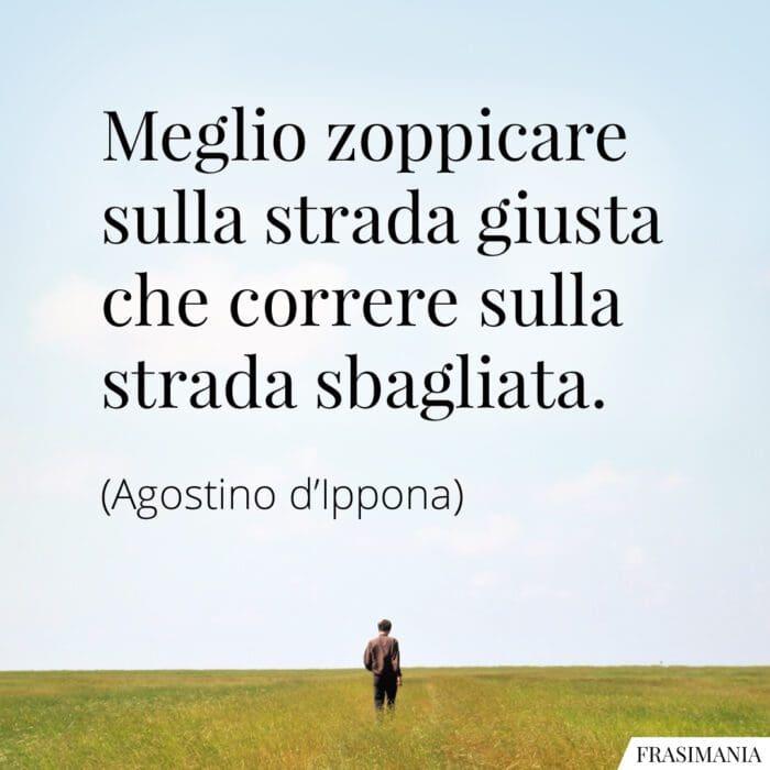 Frasi zoppicare strada giusta Agostino
