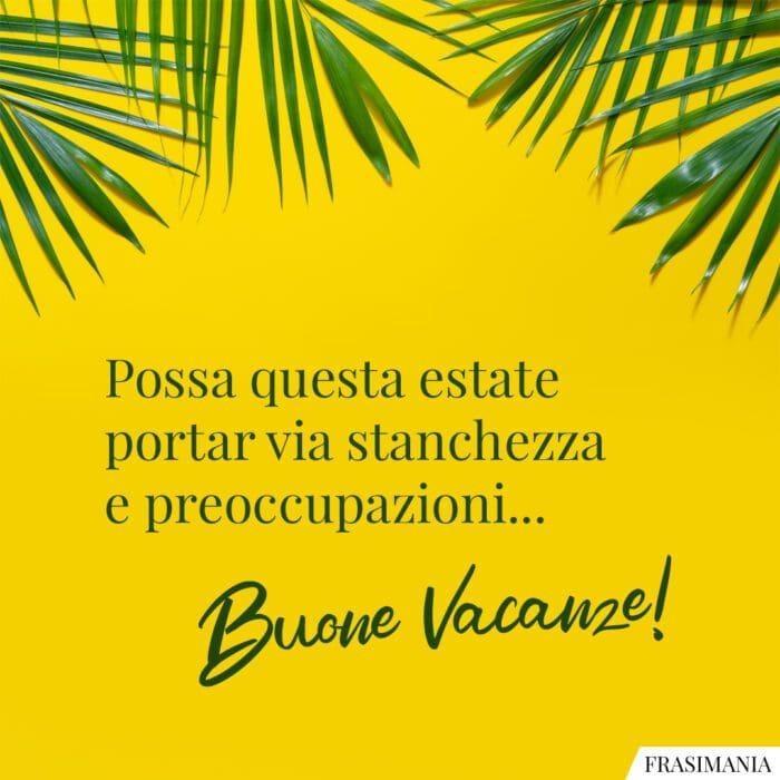 Buone vacanze estate