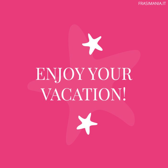 Buone vacanze inglese vacation