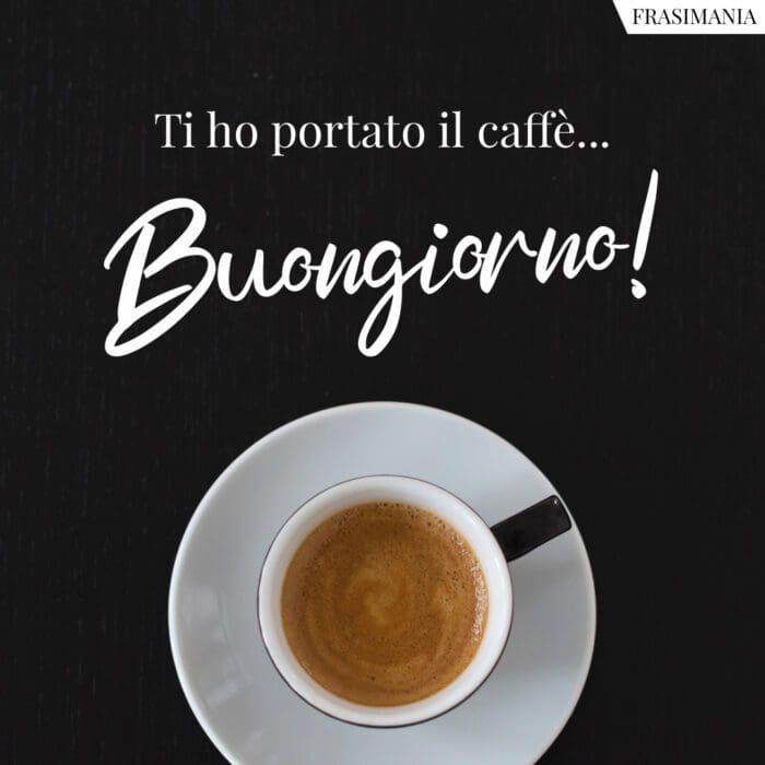 Buongiorno caffè portato