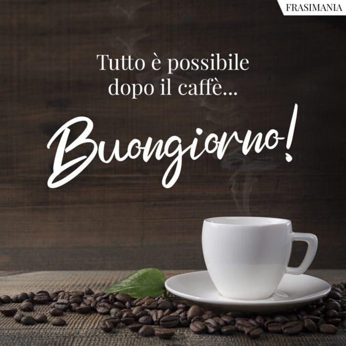 Buongiorno caffè possibile