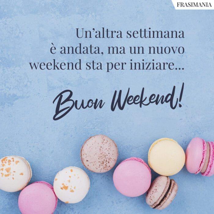 Buon weekend nuovo