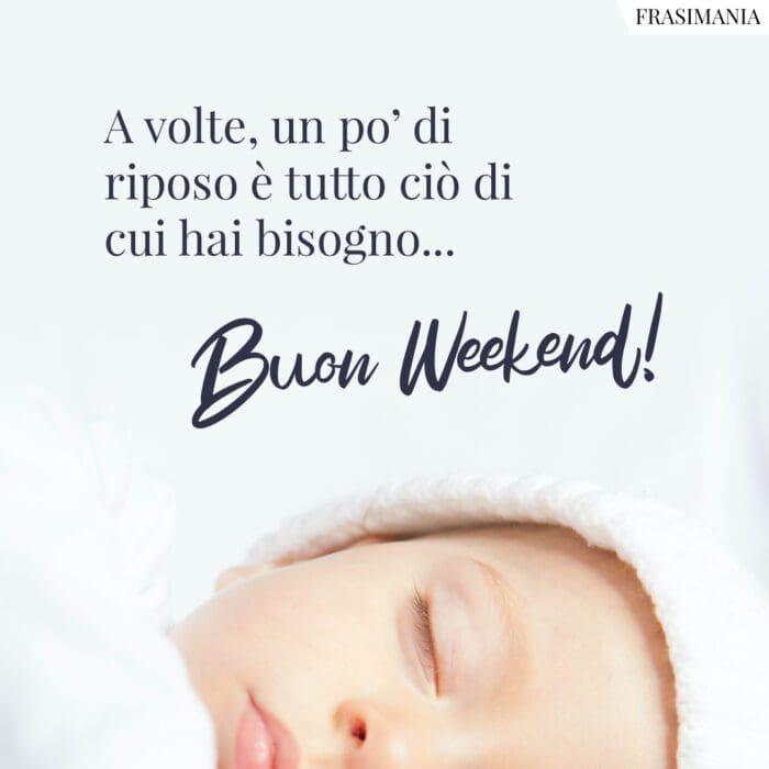 Buon weekend riposo