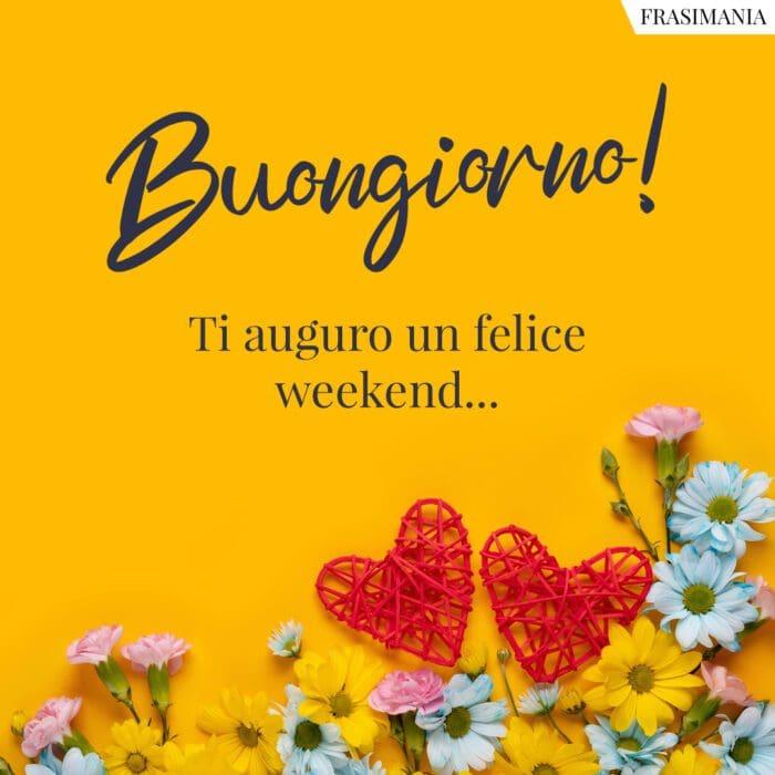 Buongiorno felice weekend