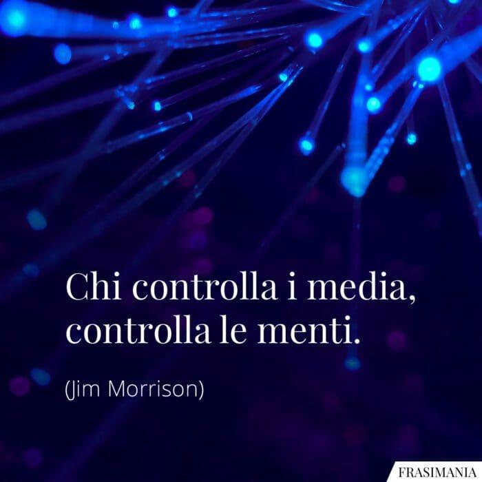 Frasi controlla media menti Morrison