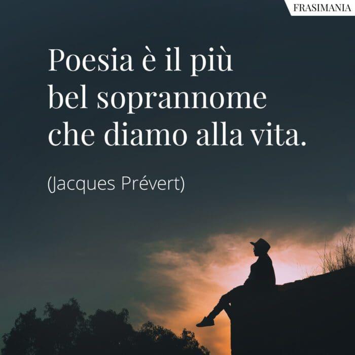 Frasi poesia soprannome vita Prévert